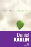 Le ballon vert et autres nouvelles dun monde à lenvers