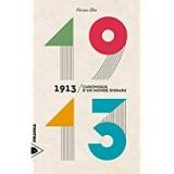1913 - Chronique dun monde disparu